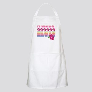 I'd Rather be in Hawaii BBQ Apron