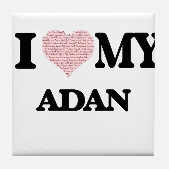 I Love my Adan (Heart Made from Love Tile Coaster