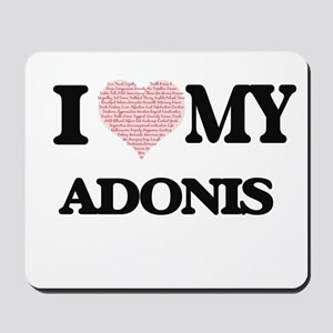 I Love my Adonis (Heart Made from Love m Mousepad