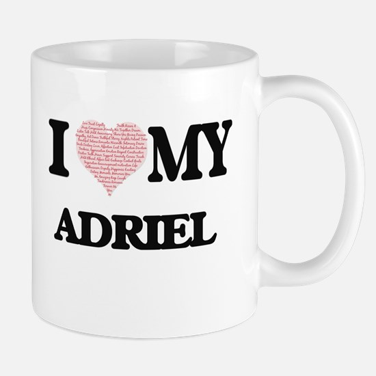 I Love my Adriel (Heart Made from Love my wor Mugs