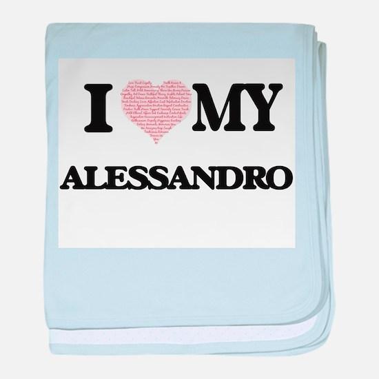 I Love my Alessandro (Heart Made from baby blanket