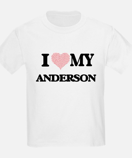 I Love my Anderson (Heart Made from Love m T-Shirt