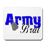 Army Brat ver2 Mousepad