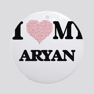 I Love my Aryan (Heart Made from Lo Round Ornament