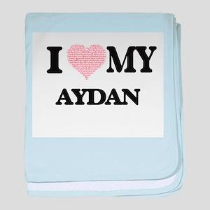 I Love my Aydan (Heart Made from Love baby blanket