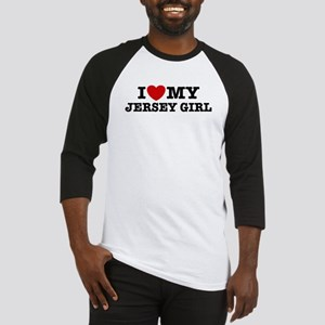 I Love My Jersey Girl Baseball Jersey