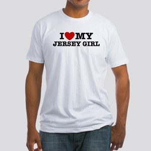 I Love My Jersey Girl Fitted T-Shirt