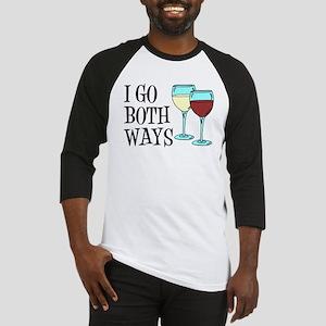 I Go Both Ways Wine Baseball Jersey