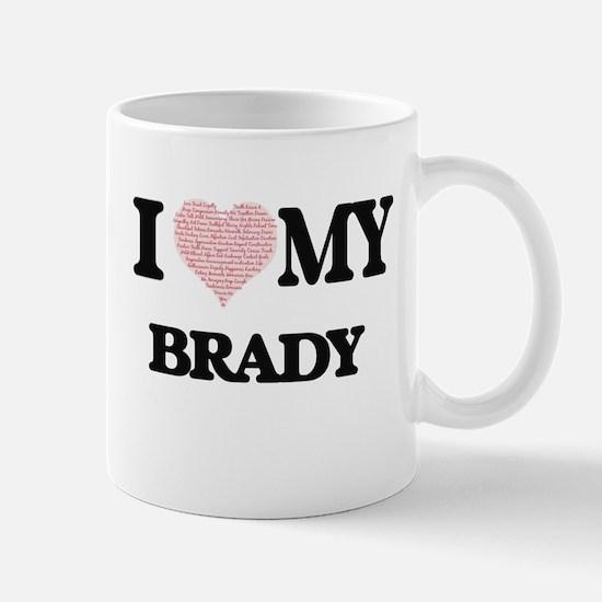 I Love my Brady (Heart Made from Love my word Mugs