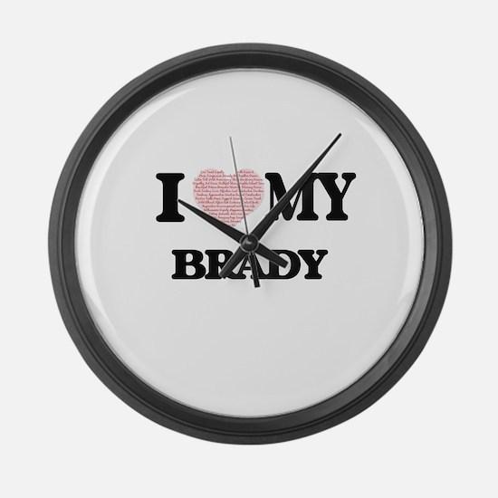 I Love my Brady (Heart Made from Large Wall Clock