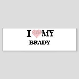 I Love my Brady (Heart Made from Lo Bumper Sticker