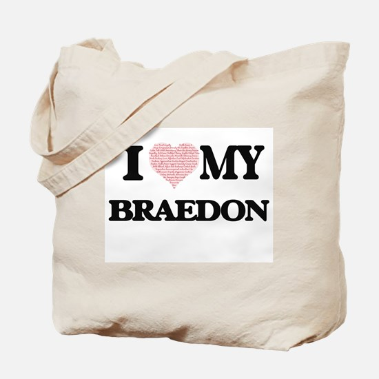 I Love my Braedon (Heart Made from Love m Tote Bag