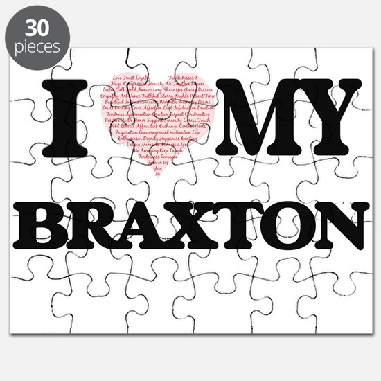 I Love my Braxton (Heart Made from Love my Puzzle