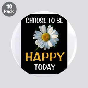 """Be Happy 3.5"""" Button (10 Pack)"""