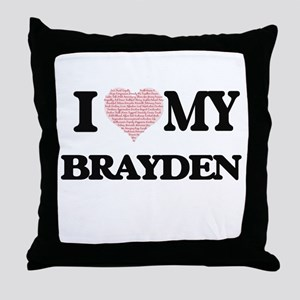 I Love my Brayden (Heart Made from Lo Throw Pillow