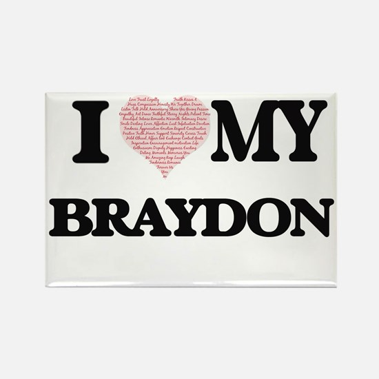 I Love my Braydon (Heart Made from Love my Magnets