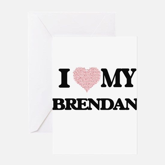 I Love my Brendan (Heart Made from Greeting Cards