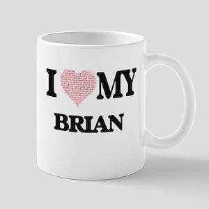 I Love my Brian (Heart Made from Love my word Mugs