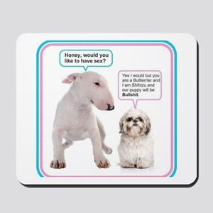Dog humor Mousepad