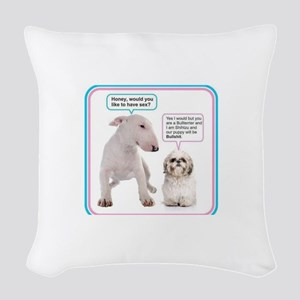 Dog humor Woven Throw Pillow