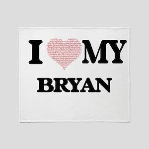 I Love my Bryan (Heart Made from Lov Throw Blanket