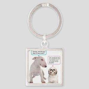 Dog humor Keychains
