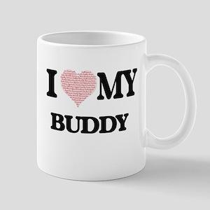 I Love my Buddy (Heart Made from Love my word Mugs