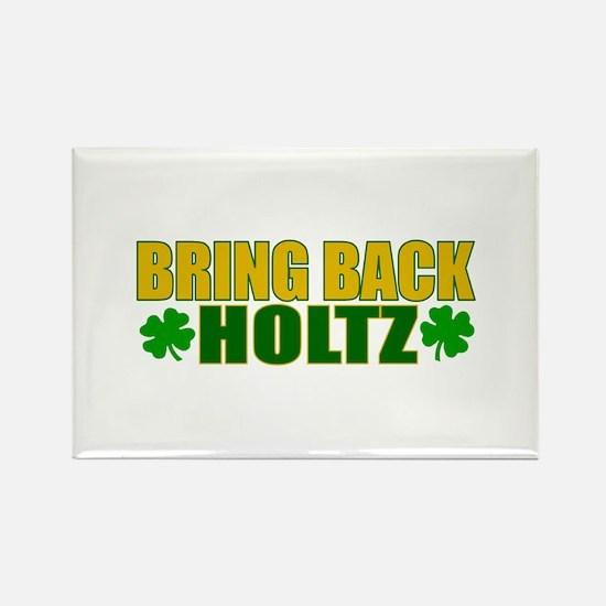 Bring Back Holtz Rectangle Magnet