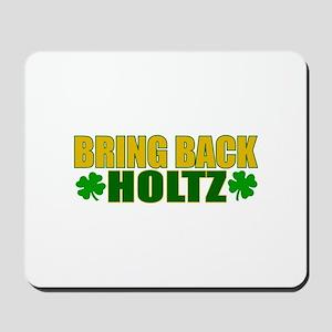 Bring Back Holtz Mousepad