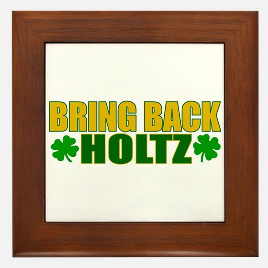 Bring Back Holtz Framed Tile