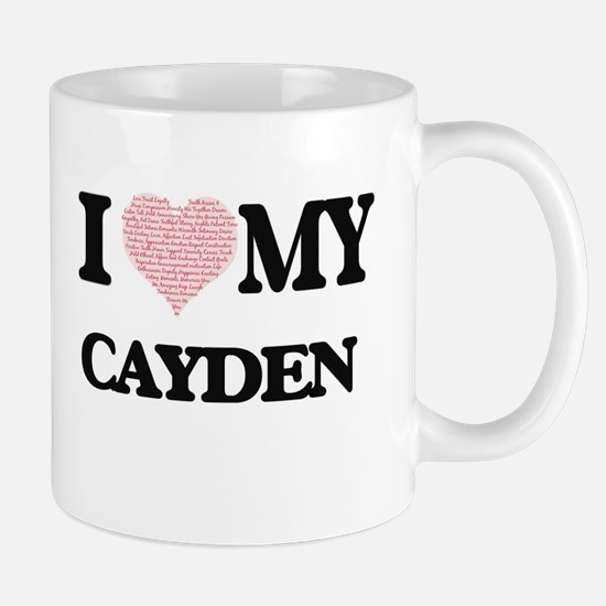 I Love my Cayden (Heart Made from Love my wor Mugs