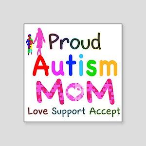 """Proud Autism Mom Square Sticker 3"""" x 3"""""""