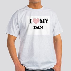 I Love my Dan (Heart Made from Love my wor T-Shirt