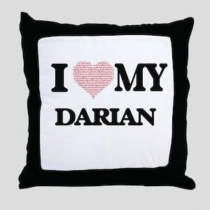 I Love my Darian (Heart Made from Lov Throw Pillow