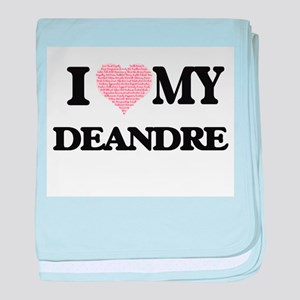 I Love my Deandre (Heart Made from Lo baby blanket
