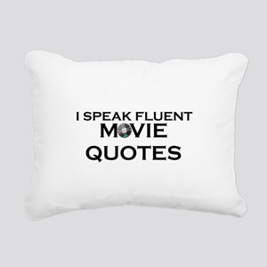 I SPEAK FLUENT MOVIE QUO Rectangular Canvas Pillow