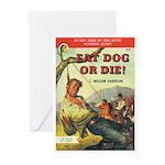 """Greeting (10)-""""Eat Dog Or Die!"""""""