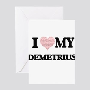 I Love my Demetrius (Heart Made fro Greeting Cards