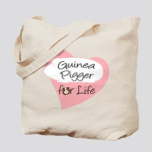 Guinea Pigger for Life Tote Bag