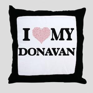 I Love my Donavan (Heart Made from Lo Throw Pillow