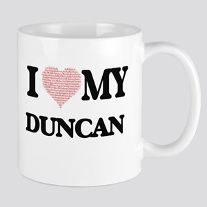 I Love my Duncan (Heart Made from Love my wor Mugs