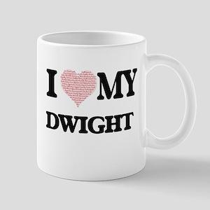 I Love my Dwight (Heart Made from Love my wor Mugs
