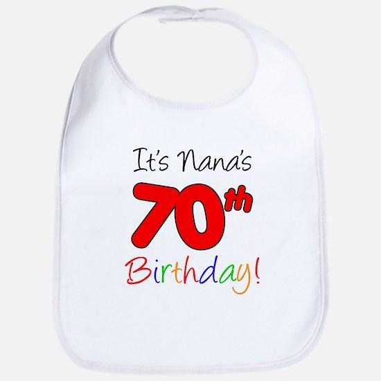 It's Nana 70th Birthday Bib