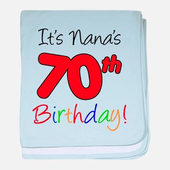 It's Nana 70th Birthday baby blanket