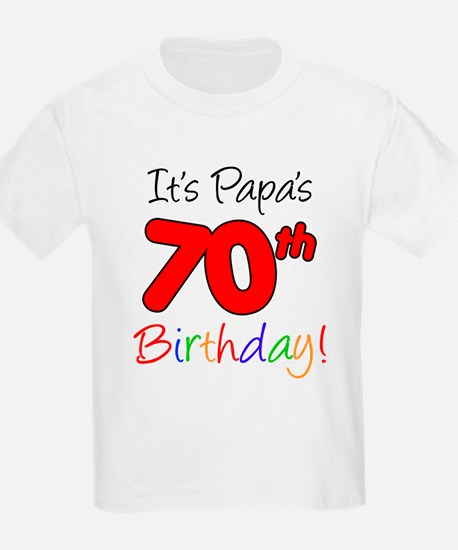 It's Papa 70th Birthday T-Shirt