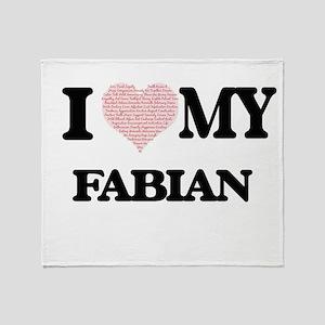 I Love my Fabian (Heart Made from Lo Throw Blanket