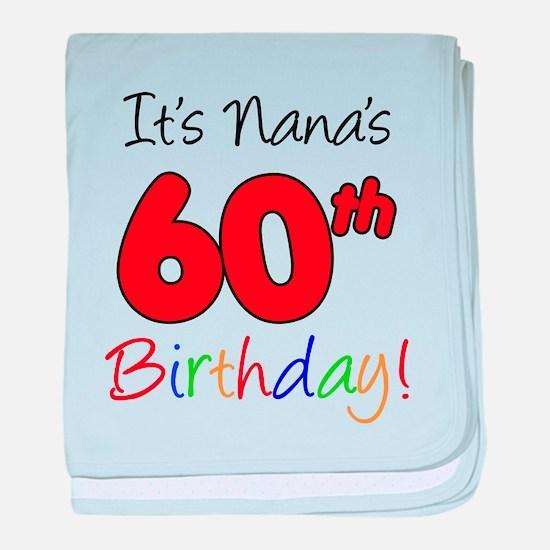 It's Nana 60th Birthday baby blanket