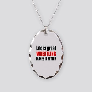Wrestling makes it better Necklace Oval Charm