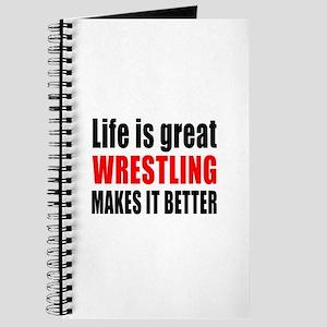Wrestling makes it better Journal