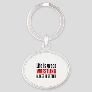 Wrestling makes it better Oval Keychain